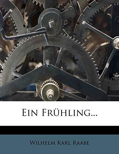 9781272089344: Ein Frühling von Wilhelm Raabe. (German Edition)