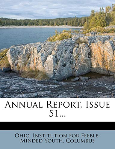 9781272266486: Annual Report, Issue 51...