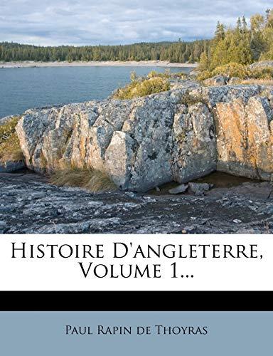 9781272271039: Histoire D'Angleterre, Volume 1...