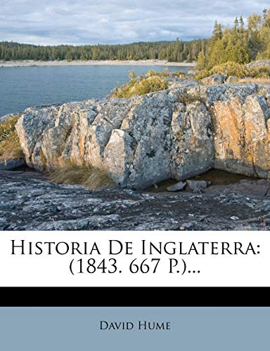 9781272344702: Historia De Inglaterra: (1843. 667 P.)...