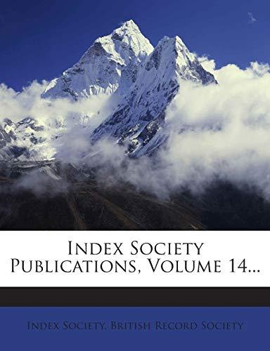 9781272350758: Index Society Publications, Volume 14...