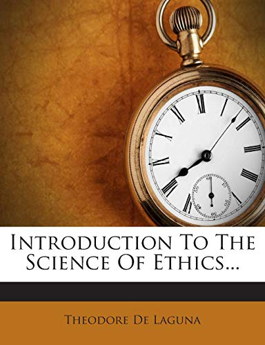 9781272359324: Introduction to the Science of Ethics...