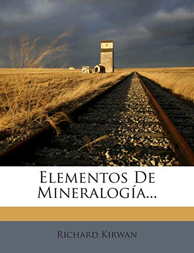 9781272417864: Elementos De Mineralogía...