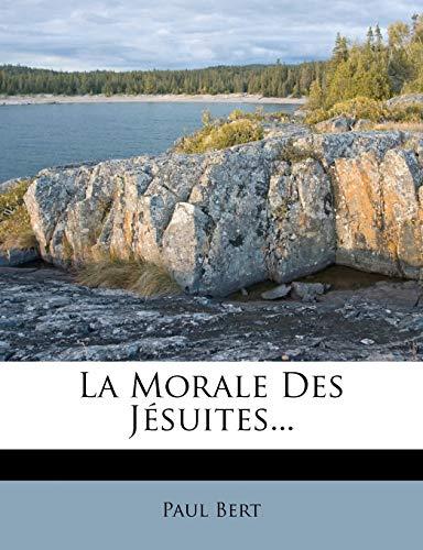 9781272471071: La Morale Des Jesuites...