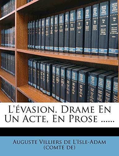 9781272488451: L'évasion. Drame En Un Acte, En Prose ...... (French Edition)