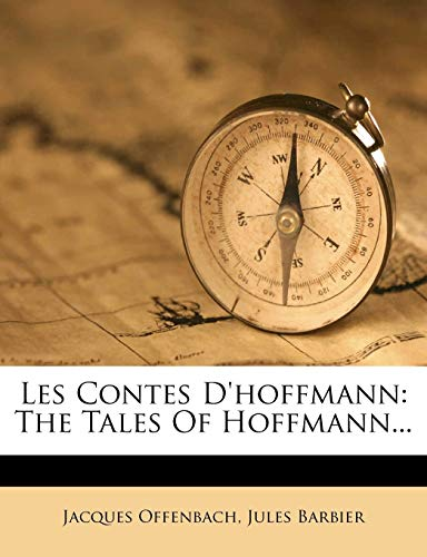 9781272585266: Les Contes D'hoffmann: The Tales Of Hoffmann...