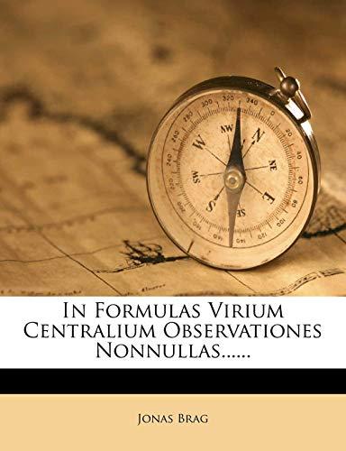9781272781491: In Formulas Virium Centralium Observationes Nonnullas...... (Latin Edition)