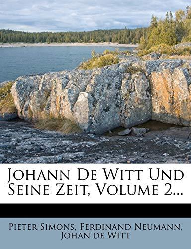 9781272795481: Johann De Witt Und Seine Zeit, Volume 2...