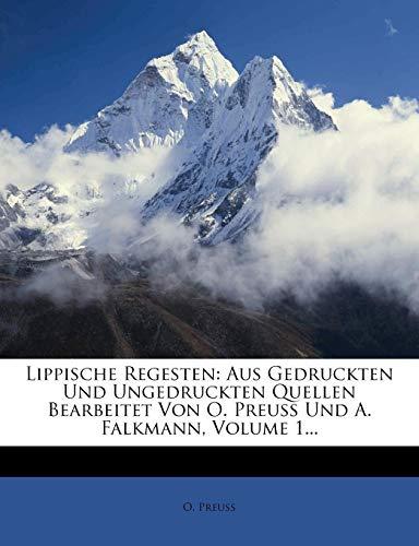9781272802196: Lippische Regesten: Aus Gedruckten Und Ungedruckten Quellen Bearbeitet Von O. Preuss Und A. Falkmann, Volume 1...
