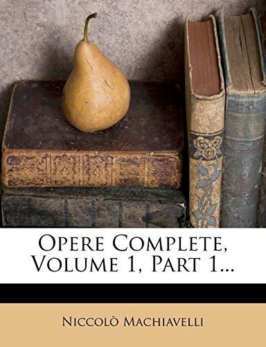9781272803766: Opere Complete, Volume 1, Part 1... (Italian Edition)