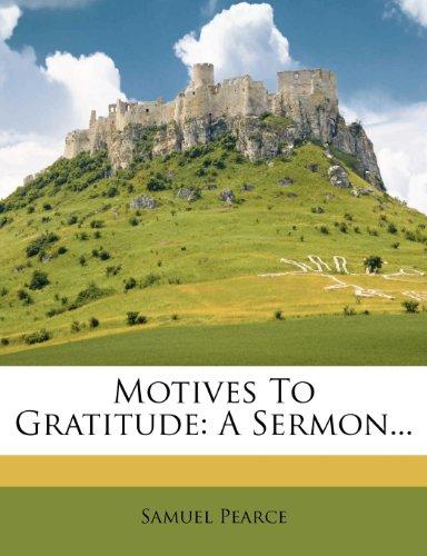9781272851262: Motives To Gratitude: A Sermon...
