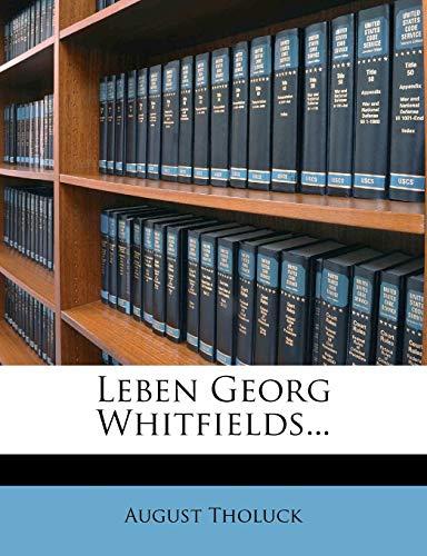 9781272910020: Leben Georg Whitfields... (German Edition)