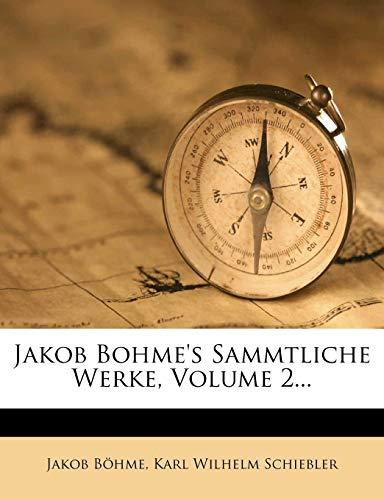 9781272998356: Jakob Bohme's Sammtliche Werke, Volume 2... (German Edition)