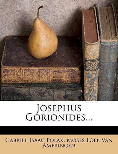 Josephus Gorionides. (Dutch Edition) Polak, Gabriel Isaac
