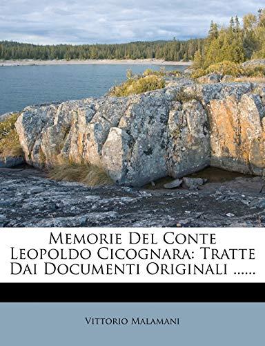 9781273110009: Memorie del Conte Leopoldo Cicognara: Tratte Dai Documenti Originali