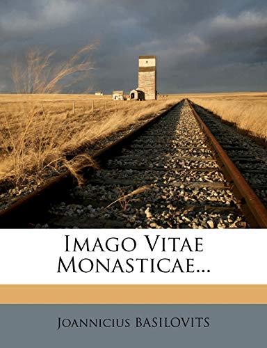 9781273163739: Imago Vitae Monasticae...