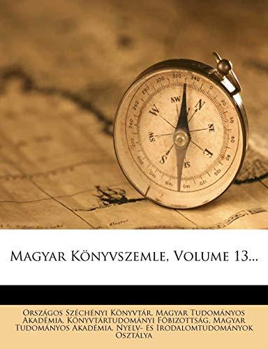 9781273174193: Magyar Konyvszemle, Volume 13...