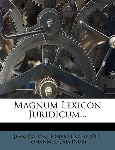 Magnum Lexicon Juridicum.: Jean Calvin