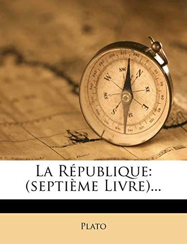 9781273291869: La Republique: (Septieme Livre)...