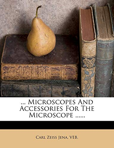 9781273297168: ... Microscopes And Accessories For The Microscope ......