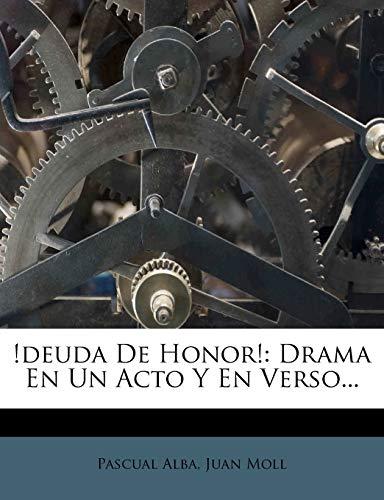 9781273498435: !deuda De Honor!: Drama En Un Acto Y En Verso...