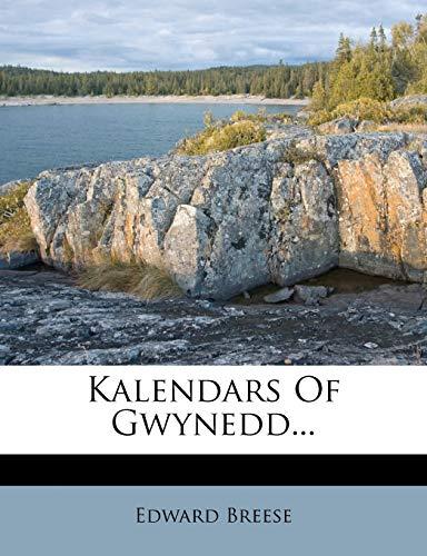 Kalendars of Gwynedd. Breese, Edward