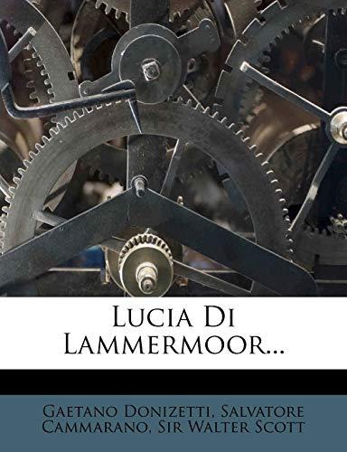 9781273625329: Lucia Di Lammermoor...