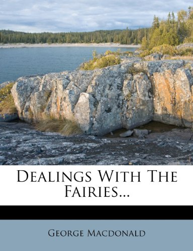 9781273673245: Dealings With The Fairies...