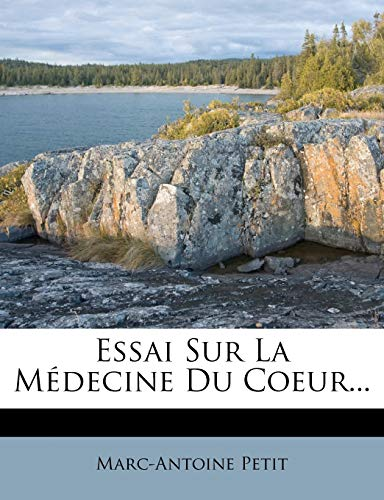 9781273748011: Essai Sur La Medecine Du Coeur...