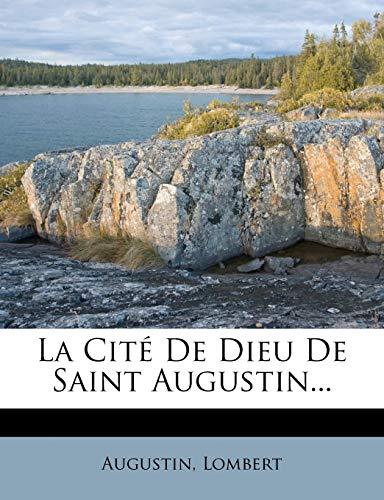 9781273779817: La Cité De Dieu De Saint Augustin... (French Edition)