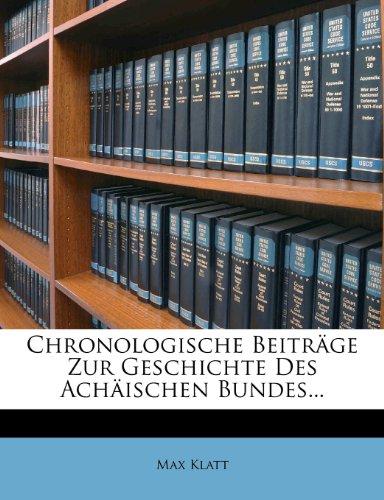 9781273793417: Chronologische Beitrage Zur Geschichte Des Achaischen Bundes...