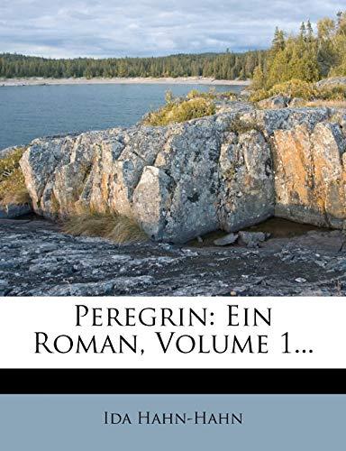 9781273795169: Peregrin: Ein Roman, Volume 1...