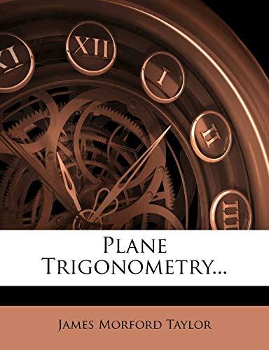 9781273796500: Plane Trigonometry...