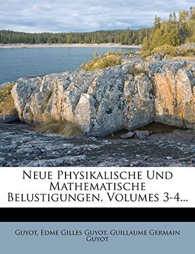 Neue Physikalische und Mathematische Belustigungen, dritter Theil: Guyot