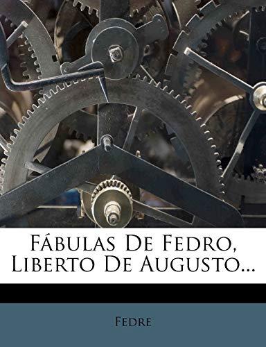 Fábulas De Fedro, Liberto De Augusto. (Spanish