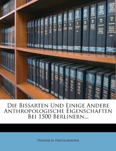 9781274176349: Die Bissarten Und Einige Andere Anthropologische Eigenschaften Bei 1500 Berlinern... (German Edition)
