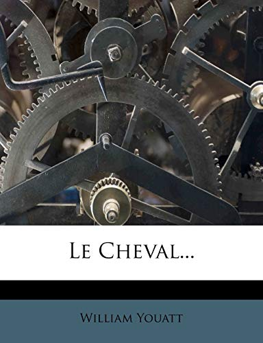 9781274251688: Le Cheval... (French Edition)