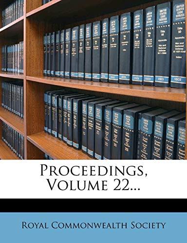9781274357946: Proceedings, Volume 22...