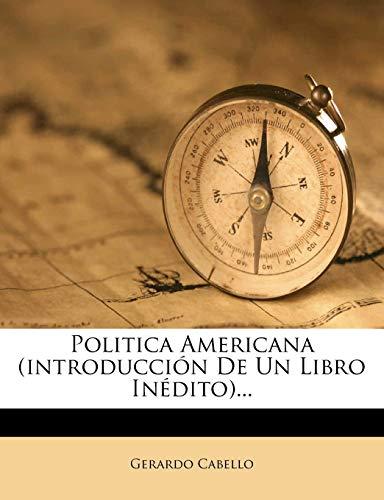 9781274399458: Politica Americana (introducción De Un Libro Inédito)...