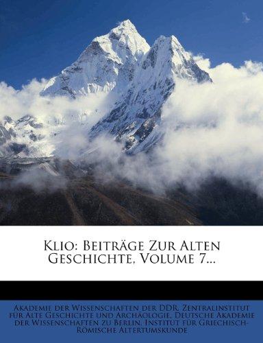9781274563057: Klio: Beitrage Zur Alten Geschichte, Volume 7...