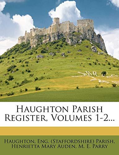 9781274577795: Haughton Parish Register, Volumes 1-2...