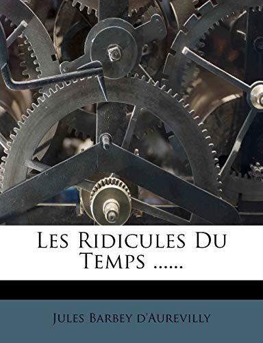 9781274592347: Les Ridicules Du Temps ......