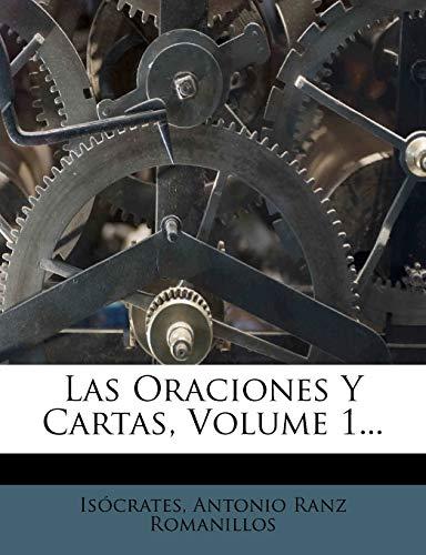 9781274643070: Las Oraciones y Cartas, Volume 1... (Spanish Edition)