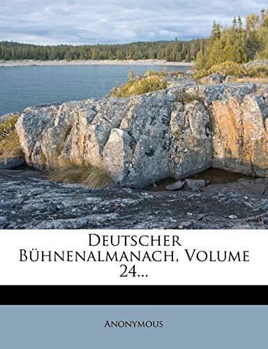 9781274648273: Deutscher Bühnenalmanach, Volume 24... (German Edition)
