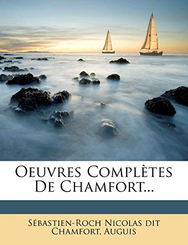 9781274789631: Oeuvres Completes de Chamfort...