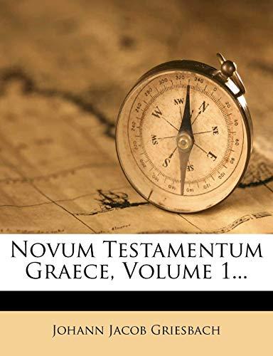 9781274813343: Novum Testamentum Graece, Volume 1...