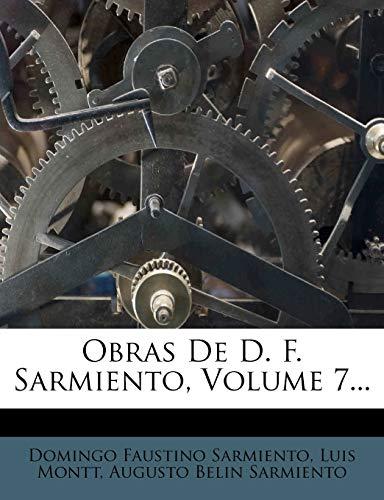 9781274838209: Obras De D. F. Sarmiento, Volume 7... (Spanish Edition)