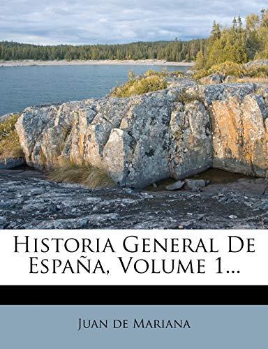9781275073029: Historia General De España, Volume 1...