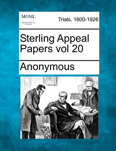 Sterling Appeal Papers vol 20