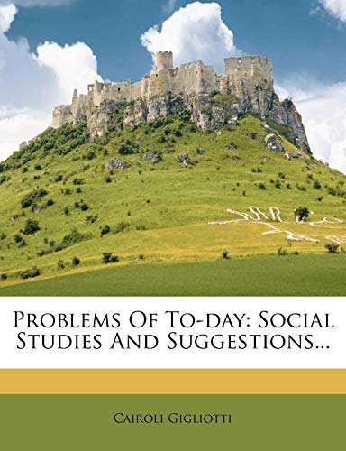 9781275085114: Problems Of To-day: Social Studies And Suggestions...